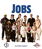 Jobs (First Step Nonfiction (Paperback))