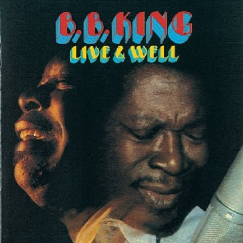B.B. King - LIVE & WELL - Zortam Music