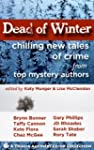 Dead of Winter: Chilling New Tales of...