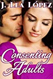 Consenting Adults: Five Short Stories about Life, Love, and Lust (English Edition)