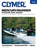 Scott Johnson Mercury/Mariner Outboard Shop Manual: 75-275 HP, 1994-1997 (Includes Jet Drive Models) (Clymer's Official Shop Manual)