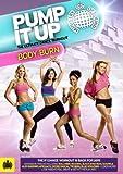 echange, troc Pump It Up Body Burn - The Ultimate Dance