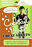 Mental Floss: Cocktail Party Cheat Sh...