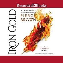 Iron Gold Audiobook by Pierce Brown Narrated by Aedin Moloney, Tim Gerard Reynolds, John Curless, Julian Elfer