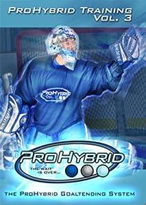 Pro Hybrid Goalie Training Goaltender Training DVD - Volume 3 by Pro Hybrid Goalie Training