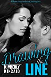 Drawing The Line (Line Series Book 2)
