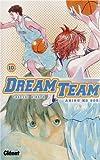 Takeshi Hinata Dream Team, Tome 10 :