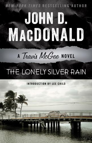 The Lonely Silver Rain: A Travis McGee Novel (Lonely Silver Rain compare prices)