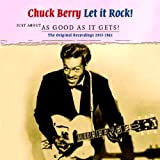 Just About As Good As It Gets! Chuck Berry
