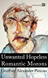 img - for Unwanted Hopeless Romantic Morons book / textbook / text book