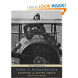 Fighting the Flying Circus - Eddie V. Rickenbacker