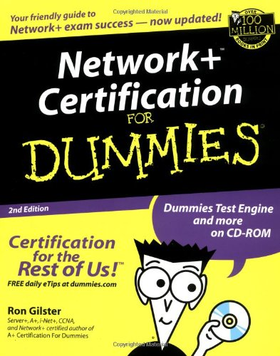 Network+ Certification For Dummies (For Dummies (Computers))