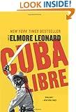 Cuba Libre: A Novel