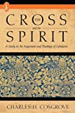 The Cross and the Spirit