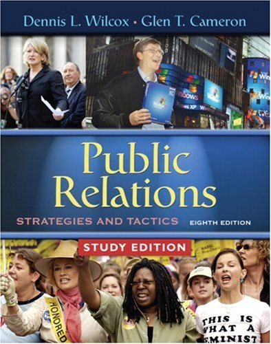 Public Relations: Strategies and Tactics, Study Edition...
