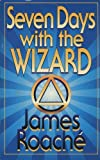 img - for Seven Days with the Wizard book / textbook / text book