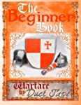 The Beginner Book: Warfare by Duct Tape