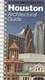 img - for Houston Architectural Guide: American Institute of Architects Houston book / textbook / text book