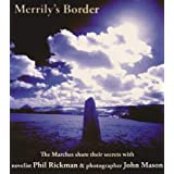 Merrily's Border: The Marches Share Their Secretsby Phil Rickman