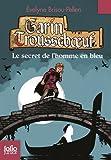 Garin Trousseboeuf, V:Le secret de l'homme en bleu