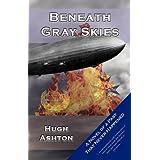 Beneath Gray SkiesHugh Ashton�ɂ��