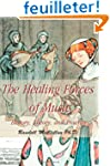The Healing Forces of Music: History,...