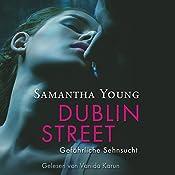 Dublin Street: Gefährliche Sehnsucht | [Samantha Young]