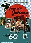 G�n�ration Johnny : Les idoles des an...