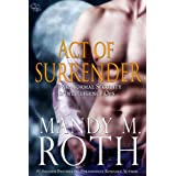 Act of Surrender: An Immortal Ops World Novel (PSI-Ops / Immortal Ops Book 2) ~ Mandy M. Roth