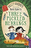 02 Three Pickled Herrings (The Fairy Detective Agency (Wings & Co))