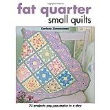 Fat Quarter Small Quiltsby Darlene Zimmerman