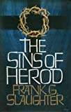 The Sins of Herod (009095470X) by FRANK G SLAUGHTER
