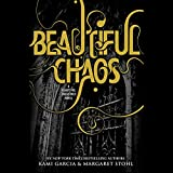 Beautiful Chaos: Beautiful Creatures, Book 3