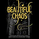 Beautiful Chaos: Beautiful Creatures, Book 3 (       UNABRIDGED) by Kami Garcia, Margaret Stohl Narrated by Kevin T. Collins