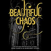 Beautiful Chaos | Kami Garcia, Margaret Stohl