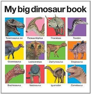 My Big Dinosaur Book by Priddy Books
