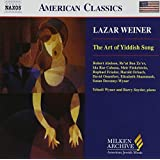 Lazar Weiner: The Art of Yiddish Song (Milken Archive of American Jewish Music)