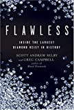 img - for Flawless: Inside the Largest Diamond Heist in History book / textbook / text book