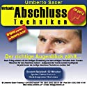 Verkaufs-Abschlusstechniken: Der richtige Augenblick zählt Hörbuch von Umberto Saxer, Thomas Frei Gesprochen von: Umberto Saxer, Thomas Frei
