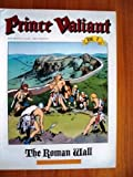 Prince Valiant, Vol. 7: The Roman Wall (0930193970) by Foster, Harold