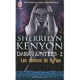 Le cercle des immortels, Tome 2 : Les d�mons de Kyrianpar Sherrilyn Kenyon