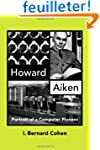 Howard Aiken: Portrait of a Computer...