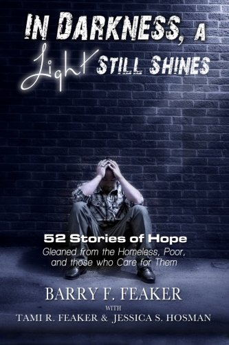In Darkness, a Light Still Shines: 52 Stories of Hope