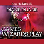 Games Wizards Play | Diane Duane