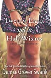 Denise Grover Swank Twenty-Eight and a Half Wishes: 1 (A Rose Gardner Mystery)