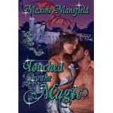 Touched By The Magic (The Academy Series) ~ Maxine Mansfield