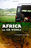Africa on Six Wheels: A Semester on Safari