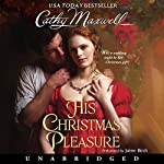 His Christmas Pleasure | Cathy Maxwell