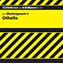 Othello: CliffsNotes Audiobook by Helen McCulloch, Gary K. Carey, M.A. Narrated by Luke Daniels