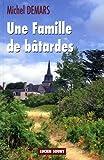 echange, troc Michel Demars - Une famille de batardes